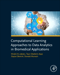 Cover image for Computational Learning Approaches to Data Analytics in Biomedical Applications