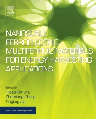 Cover image for Nanoscale Ferroelectric-Multiferroic Materials for Energy Harvesting Applications