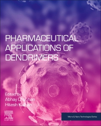 Pharmaceutical Applications of Dendrimers - 1st Edition - ISBN: 9780128145272, 9780128145289