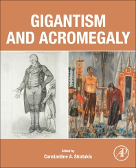 Gigantism and Acromegaly - 1st Edition - ISBN: 9780128145371