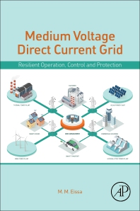 Medium Voltage Direct Current Grid - 1st Edition - ISBN: 9780128145609