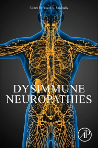 Dysimmune Neuropathies - 1st Edition - ISBN: 9780128145722