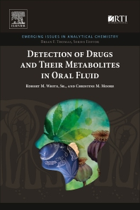 Cover image for Detection of Drugs and Their Metabolites in Oral Fluid