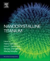 Nanocrystalline Titanium - 1st Edition - ISBN: 9780128145999, 9780128146002