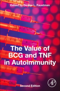 Cover image for The Value of BCG and TNF in Autoimmunity