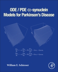 Cover image for ODE/PDE α-synuclein Models for Parkinson's Disease