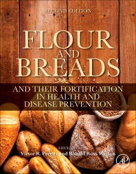 Flour and Breads and Their Fortification in Health and Disease Prevention - 2nd Edition - ISBN: 9780128146392