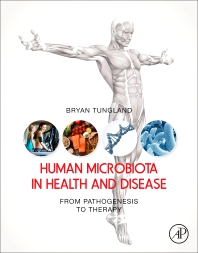 Human Microbiota in Health and Disease - 1st Edition - ISBN: 9780128146491