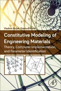 Cover image for Constitutive Modeling of Engineering Materials