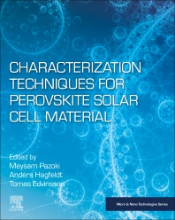 Characterization Techniques for Perovskite Solar Cell Materials - 1st Edition - ISBN: 9780128147276