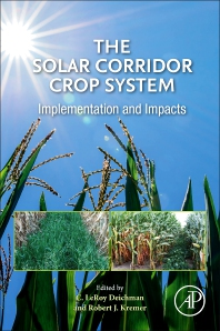 The Solar Corridor Crop System - 1st Edition - ISBN: 9780128147924, 9780128147931