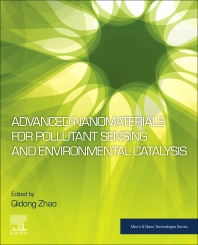 Cover image for Advanced Nanomaterials for Pollutant Sensing and Environmental Catalysis