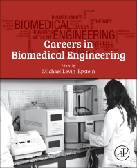 Careers in Biomedical Engineering - 1st Edition - ISBN: 9780128148167