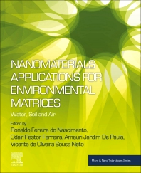 Nanomaterials Applications for Environmental Matrices - 1st Edition - ISBN: 9780128148297