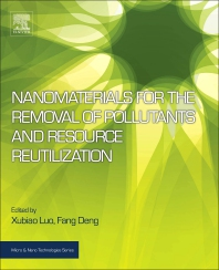Cover image for Nanomaterials for the Removal of Pollutants and Resource Reutilization