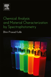 Chemical Analysis and Material Characterization by Spectrophotometry - 1st Edition - ISBN: 9780128148662
