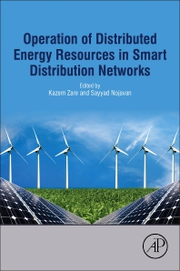 Operation of Distributed Energy Resources in Smart Distribution Networks - 1st Edition - ISBN: 9780128148914, 9780128148921