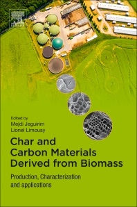 Char and Carbon Materials Derived from Biomass - 1st Edition - ISBN: 9780128148938, 9780128148945