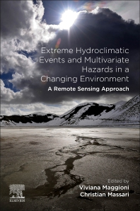 Cover image for Extreme Hydroclimatic Events and Multivariate Hazards in a Changing Environment