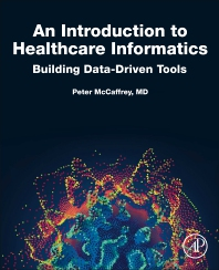 Cover image for An Introduction to Healthcare Informatics