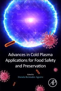 Cover image for Advances in Cold Plasma Applications for Food Safety and Preservation