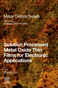 Cover image for Solution Processed Metal Oxide Thin Films for Electronic Applications