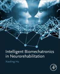 Cover image for Intelligent Biomechatronics in Neurorehabilitation