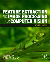 Cover image for Feature Extraction and Image Processing for Computer Vision