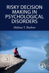 Cover image for Risky Decision Making in Psychological Disorders
