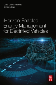 iHorizon-Enabled Energy Management for Electrified Vehicles - 1st Edition - ISBN: 9780128150108