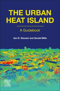 The Urban Heat Island - 1st Edition - ISBN: 9780128150177