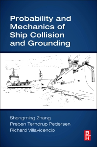 Cover image for Probability and Mechanics of Ship Collision and Grounding