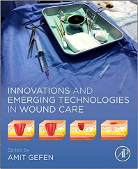 Innovations and Emerging Technologies in Wound Care - 1st Edition - ISBN: 9780128150283, 9780128150290
