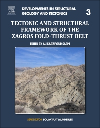 Cover image for Tectonic and Structural Framework of the Zagros Fold-Thrust Belt