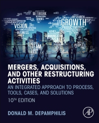Mergers, Acquisitions, and Other Restructuring Activities - 10th Edition - ISBN: 9780128150757, 9780128150764