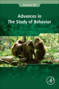 Advances in the Study of Behavior - 1st Edition - ISBN: 9780128150849, 9780128150924