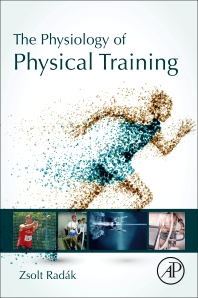 The Physiology of Physical Training - 1st Edition - ISBN: 9780128151372, 9780128151389