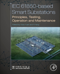 cover of IEC 61850-Based Smart Substations - 1st Edition