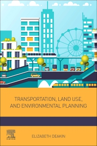 Cover image for Transportation, Land Use, and Environmental Planning