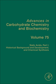 Cover image for Sialic Acids, Part I:  Historical Background and Development and Chemical Synthesis