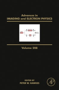 Advances in Imaging and Electron Physics - 1st Edition - ISBN: 9780128152140, 9780128155400