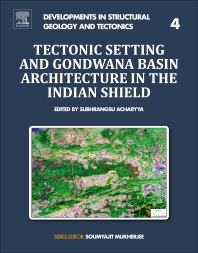 Cover image for Tectonic Setting and Gondwana Basin Architecture in the Indian Shield