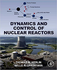 Cover image for Dynamics and Control of Nuclear Reactors