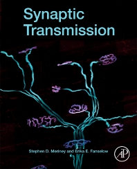 Synaptic Transmission - 1st Edition - ISBN: 9780128153208, 9780128153215