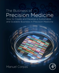 Cover image for The Business of Precision Medicine