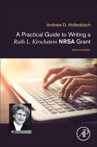 Cover image for A Practical Guide to Writing a Ruth L. Kirschstein NRSA Grant
