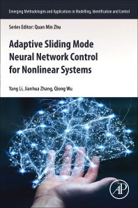 Cover image for Adaptive Sliding Mode Neural Network Control for Nonlinear Systems