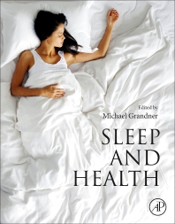 Sleep and Health - 1st Edition - ISBN: 9780128153734, 9780128153741