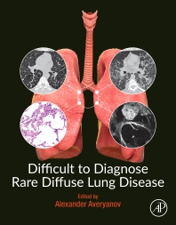 Difficult to Diagnose Rare Diffuse Lung Disease - 1st Edition - ISBN: 9780128153758, 9780128153765