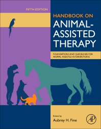 Handbook on Animal-Assisted Therapy - 5th Edition - ISBN: 9780128153956, 9780128189245